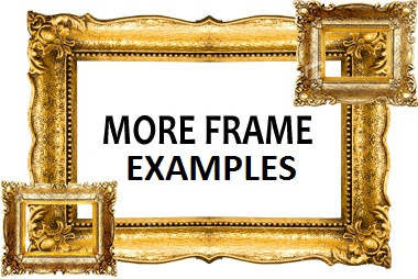 More Custom Frame Examples